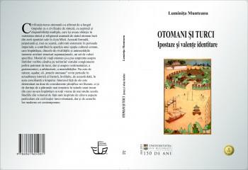 [COPERTA] Luminița Munteanu_Otomani și turci. Ipostaze și valențe identitare (EUB 2014)